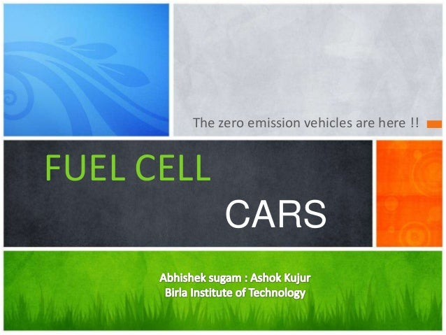 The zero emission vehicles are here !!FUEL CELLCARS