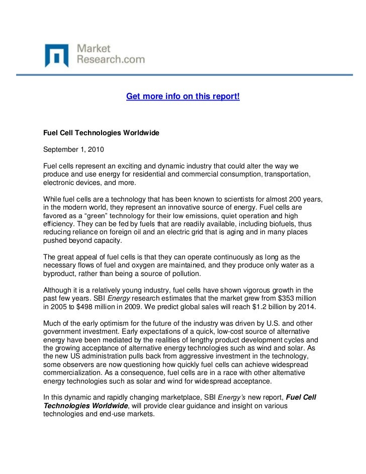 Get more info on this report!Fuel Cell Technologies WorldwideSeptember 1, 2010Fuel cells represent an exciting and dynamic...