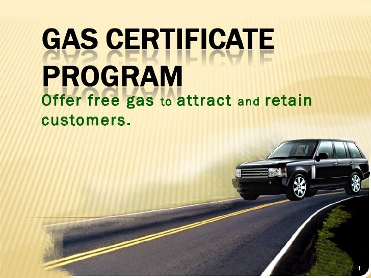 Offer free gas  to  attract  and  retain customers.