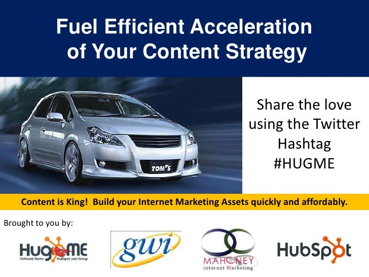 Fuel Efficient Acceleration              of Your Content Strategy                                                         ...