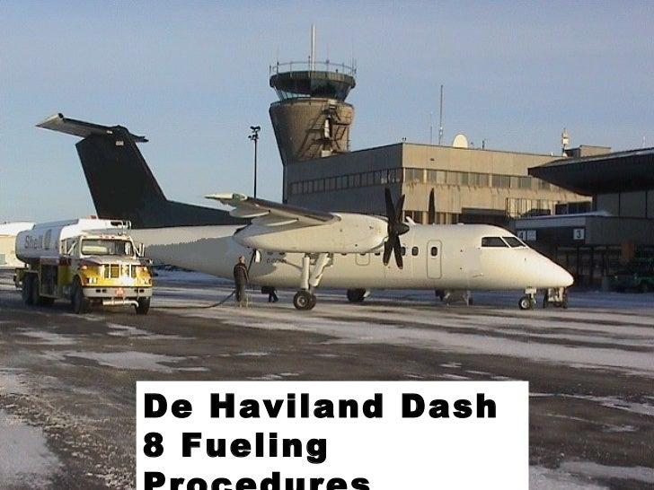 De Haviland Dash8 Fueling