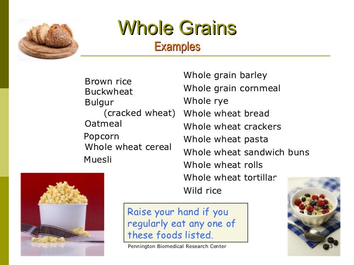 Examples Of Whole Grain Food Products