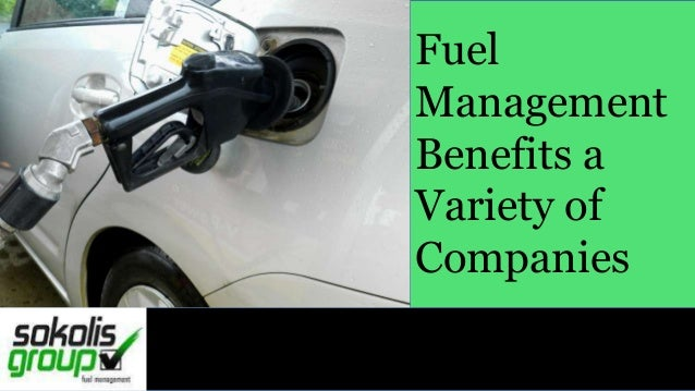 Fuel Management Benefits a Variety of Companies