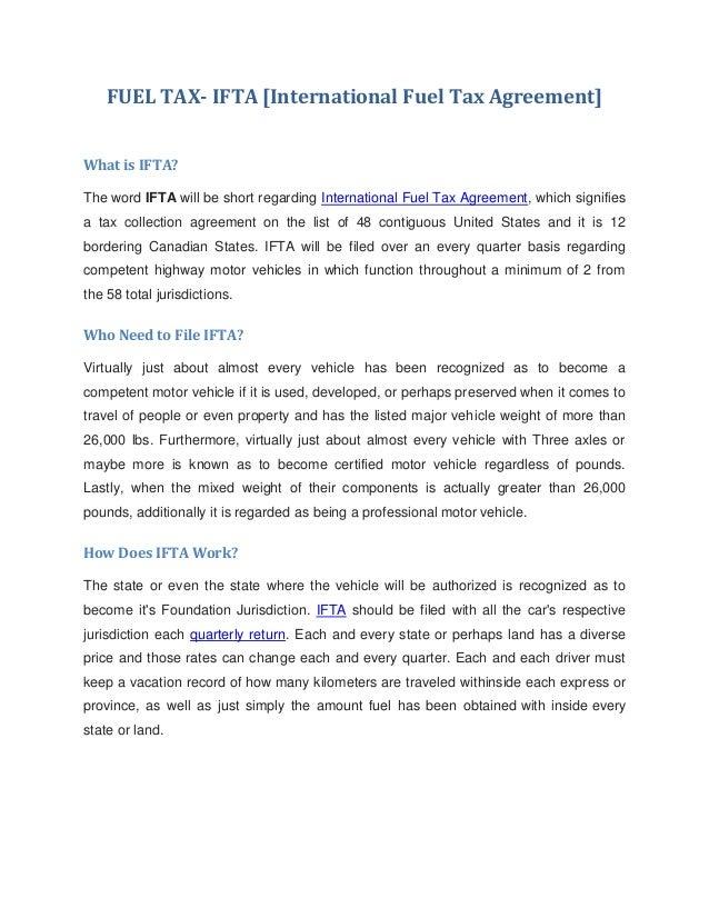 FUEL TAX- IFTA [International Fuel Tax Agreement]What is IFTA?The word IFTA will be short regarding International Fuel Tax...