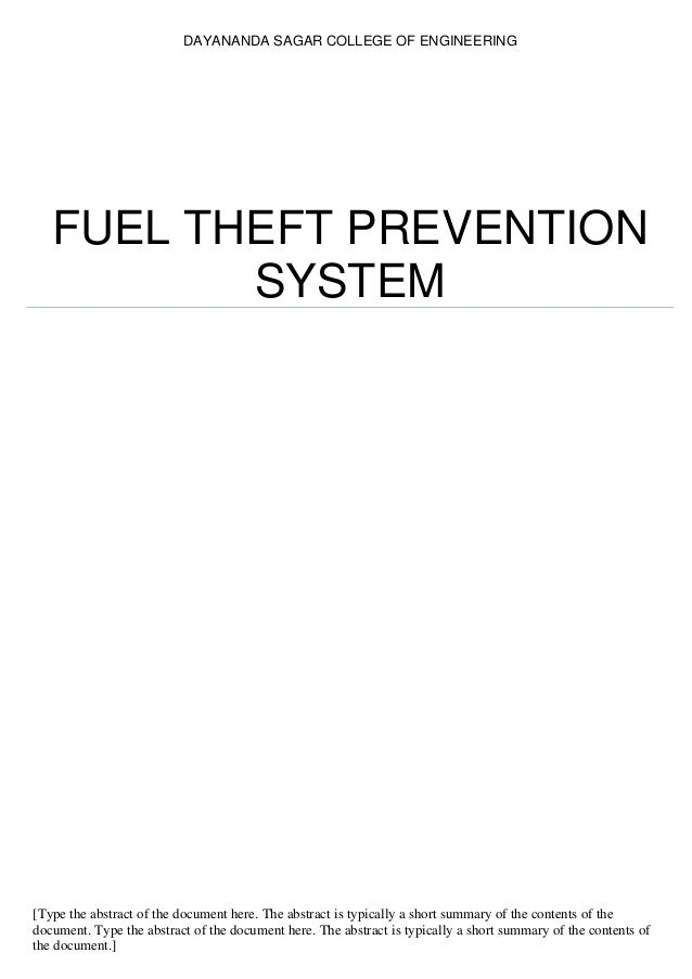 DAYANANDA SAGAR COLLEGE OF ENGINEERING FUEL THEFT PREVENTION SYSTEM [Type the abstract of the document here. The abstract ...