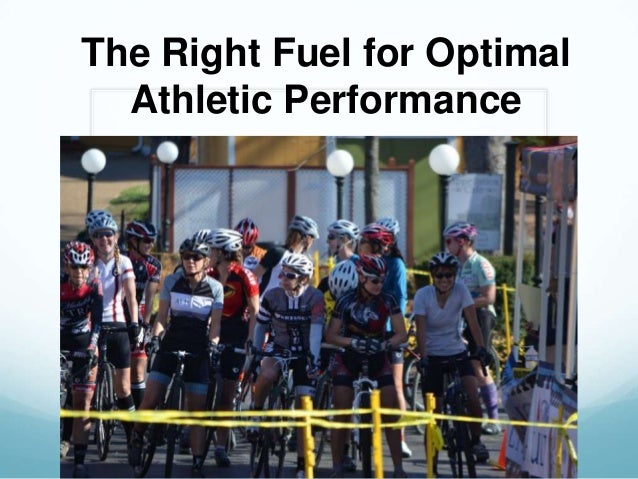 The Right Fuel for Optimal Athletic Performance
