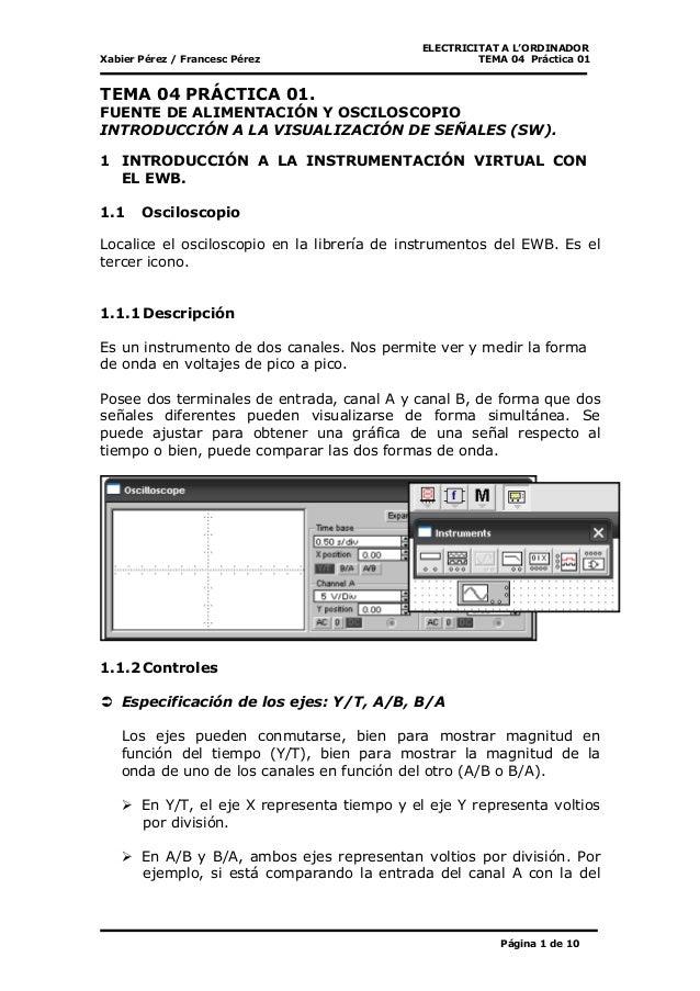 ELECTRICITAT A L'ORDINADOR Xabier Pérez / Francesc Pérez TEMA 04 Práctica 01 Página 1 de 10 TEMA 04 PRÁCTICA 01. FUENTE DE...
