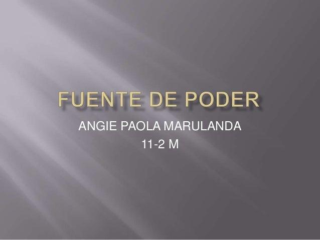 ANGIE PAOLA MARULANDA         11-2 M