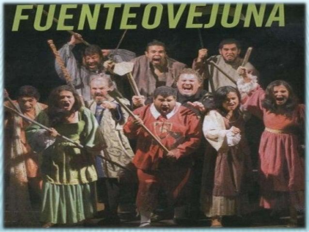 fuente ovejuna Lope de vega trazó en fuente ovejuna, con magnífica intuición y voluntad artística, una de sus comedias más complejas la colectividad, depositaria del d.