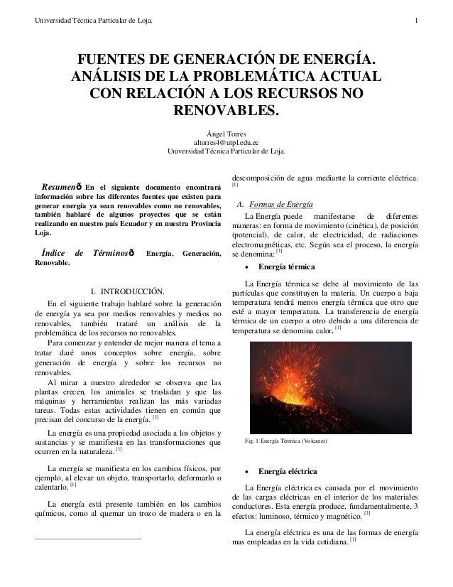 Universidad Técnica Particular de Loja. 1 Resumen—En el siguiente documento encontrará información sobre las diferentes fu...