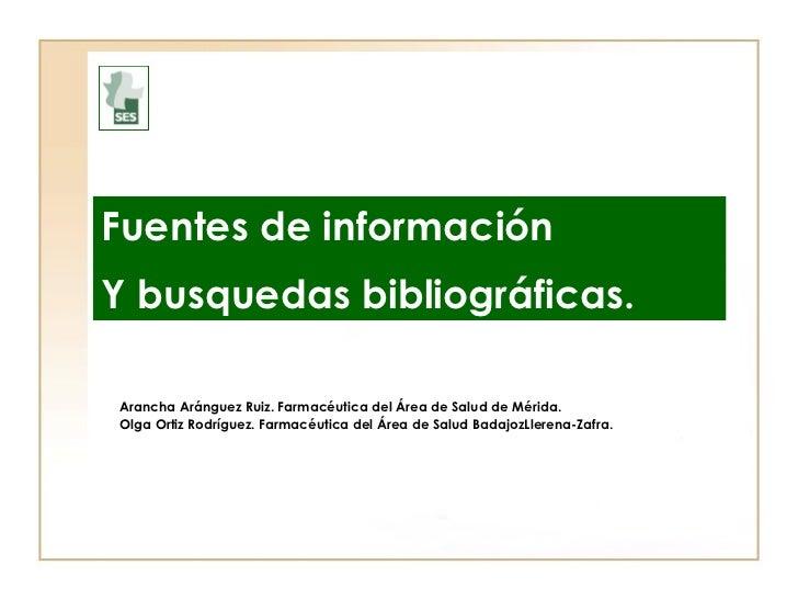 Fuentes de información y busquedas bibliográficas