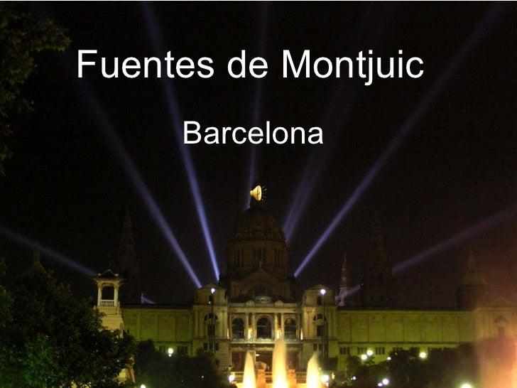 Fuentes de Montjuic Barcelona