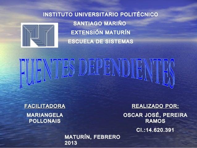 INSTITUTO UNIVERSITARIO POLITÉCNICO                SANTIAGO MARIÑO               EXTENSIÓN MATURÍN               ESCUELA D...