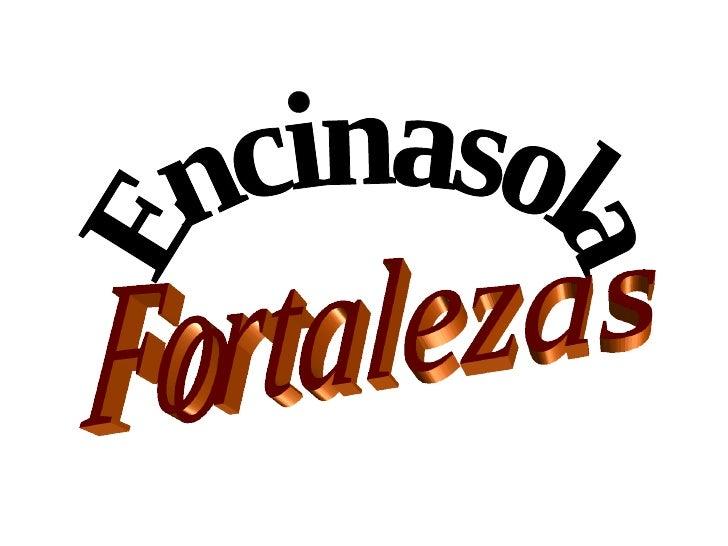 Encinasola Fortalezas