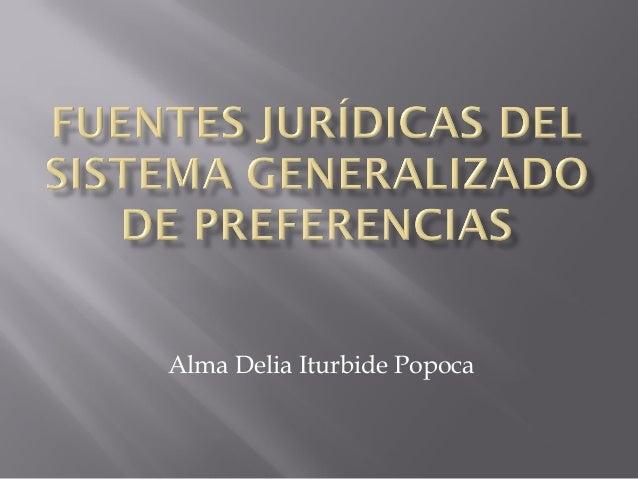 Fuentes jurídicas del sistema generalizado de preferencias