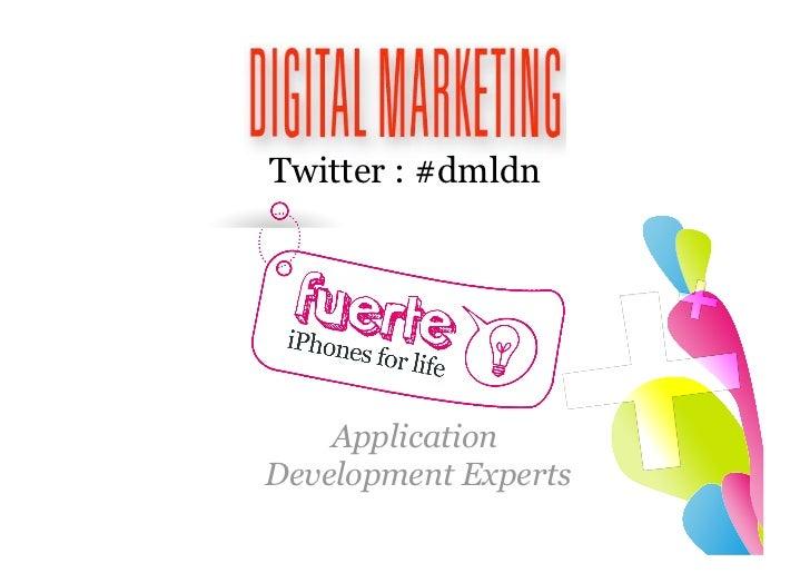 Application  Development Experts Twitter : #dmldn