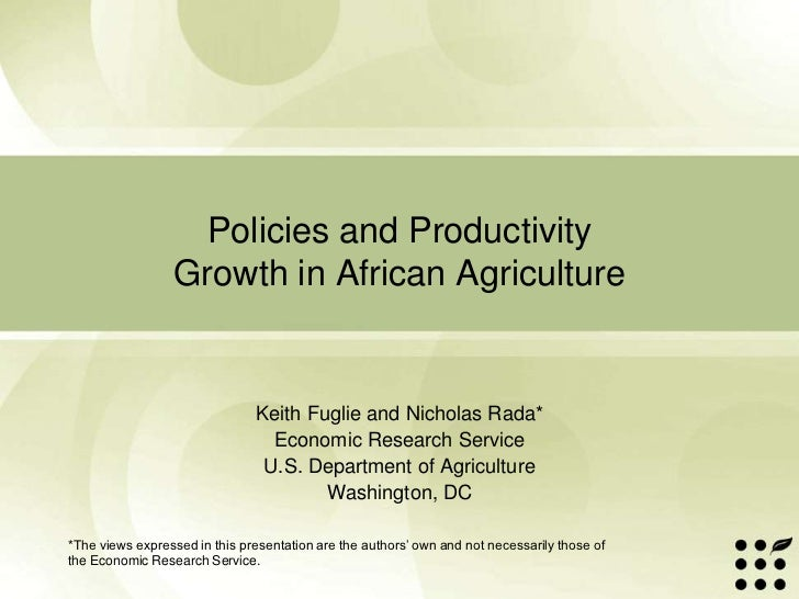 Policies and Productivity Growth in African Agriculture