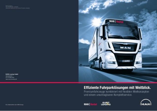 Effiziente Fuhrparklösungen mit Weitblick. Premiumfahrzeuge kombiniert mit flexiblen Mietkonzepten und einem unschlagbaren...