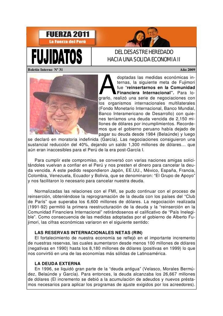 DEL DESASTRE HEREDADO                                        HACIA UNA SOLIDA ECONOMIA II Boletín Interno Nº 31           ...
