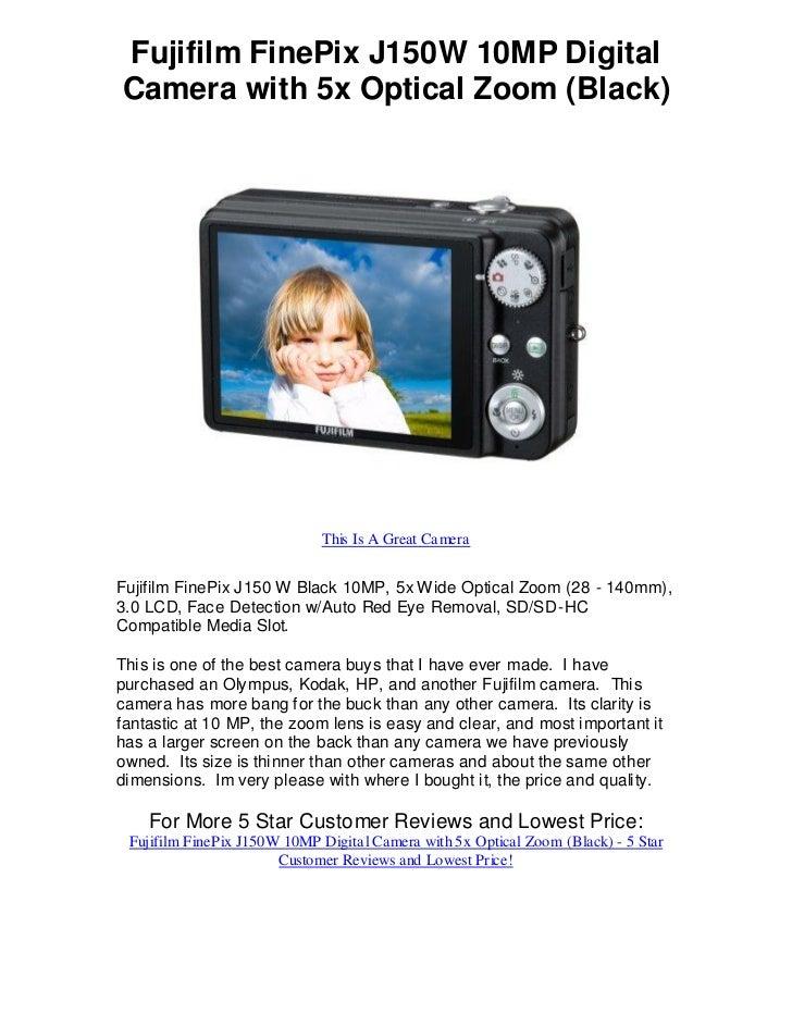 Fujifilm FinePix J150W 10MP DigitalCamera with 5x Optical Zoom (Black)                             This Is A Great CameraF...