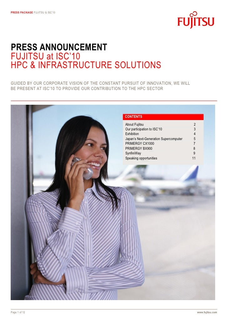 PRESS PACKAGE FUJITSU & ISC'10     PRESS ANNOUNCEMENT FUJITSU at ISC'10 HPC & INFRASTRUCTURE SOLUTIONS GUIDED BY OUR CORPO...
