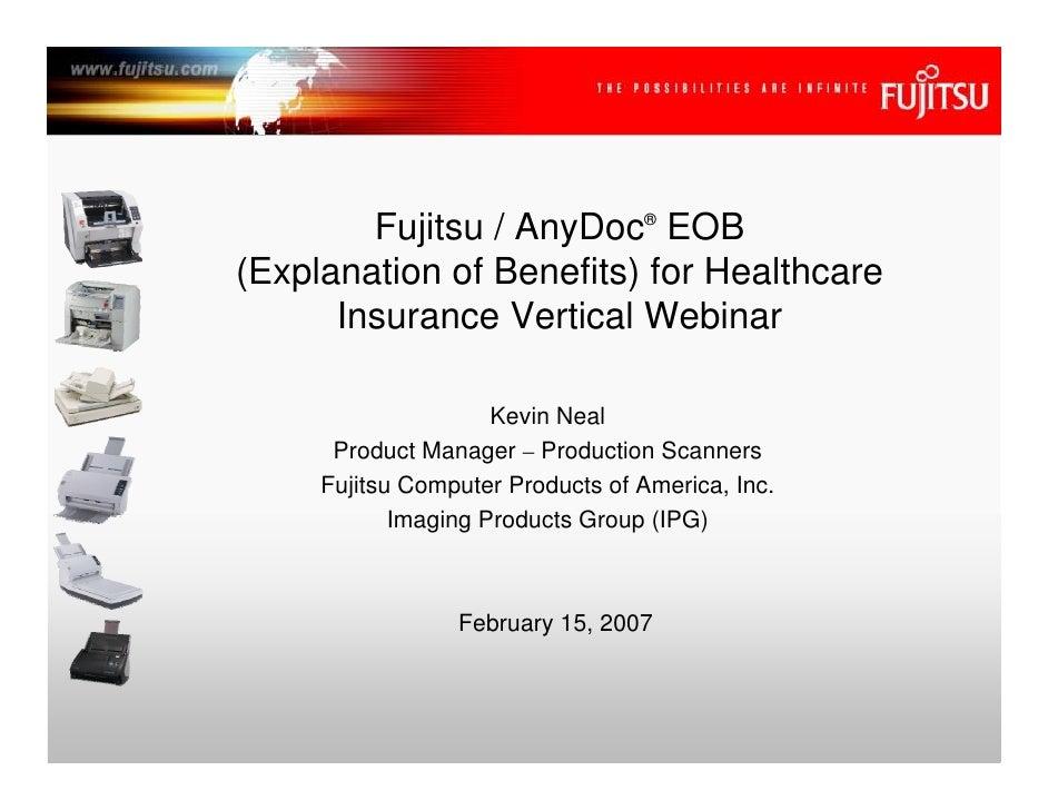 Fujitsu / AnyDoc® EOB (Explanation of Benefits) for Healthcare       Insurance Vertical Webinar                       Kevi...