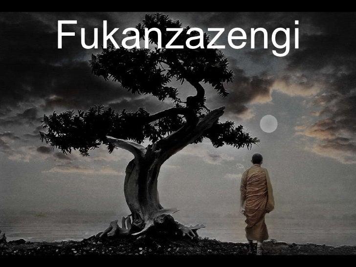 Fukanzazengi Photo