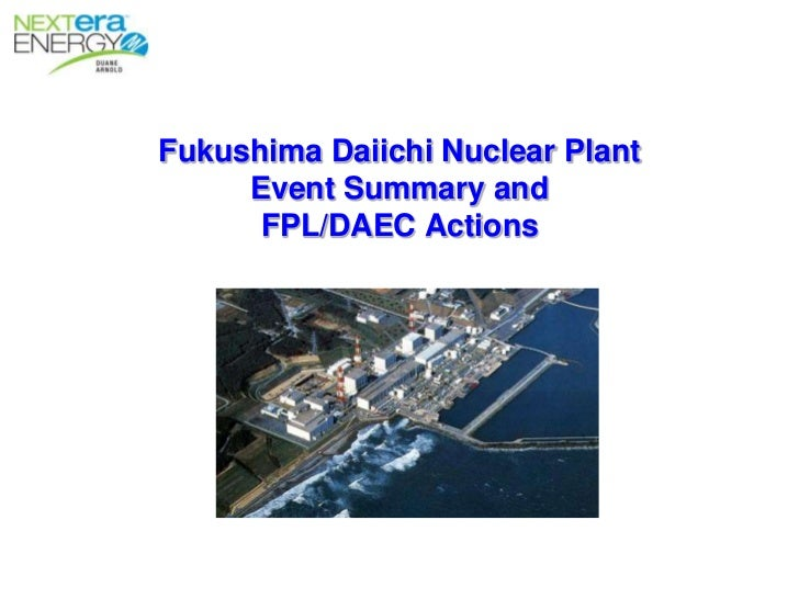 An analysis of the Fukushima Nuclear Power Plants