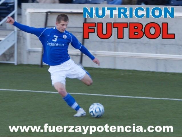 Actualización de losActualización de losconceptos de Nutrición enconceptos de Nutrición enel Futbolel FutbolDe la teoría a...