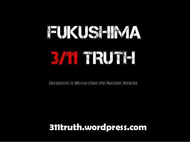 FUKU 3/11 - The Untold Truth (Fukushima, Japan, March 11, 2011)