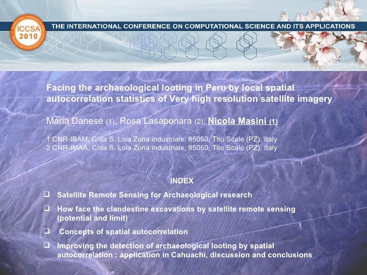 Facing the archaeological looting in Peru by local spatial autocorrelation statistics of Very high resolution satellite im...