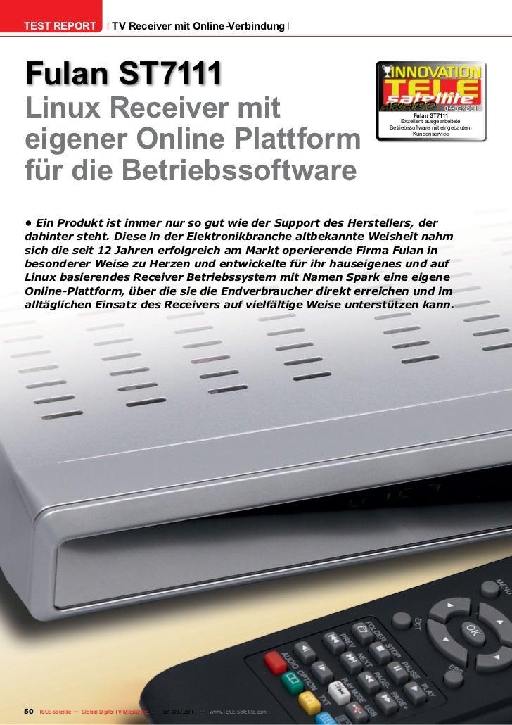 TEST REPORT                   TV Receiver mit Online-VerbindungFulan ST7111Linux Receiver mit                             ...