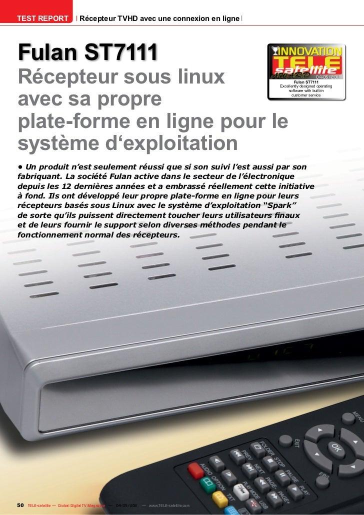 TEST REPORT                   Récepteur TVHD avec une connexion en ligneFulan ST7111Récepteur sous linux                  ...