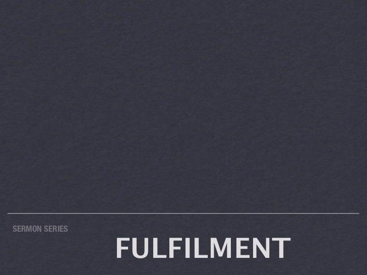 Fulfillment 2