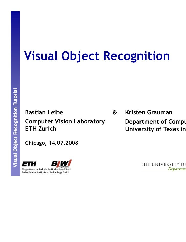 AAAI08 tutorial: visual object recognition
