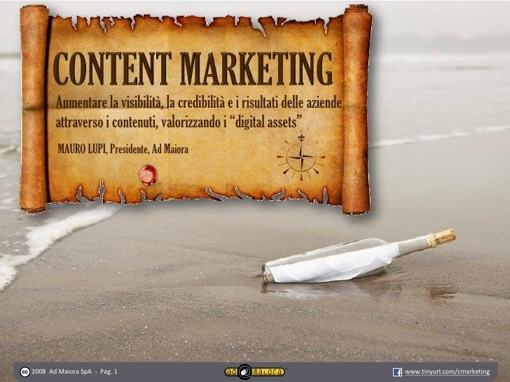 """Aumentare la visibilità, la credibilità e i risultati delle aziende        attraverso i contenuti, valorizzando i """"digital..."""
