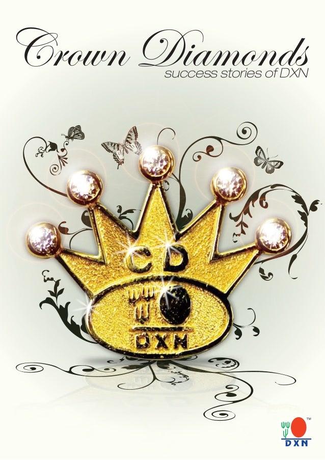 Crown Diamonds Success Stories of DXN