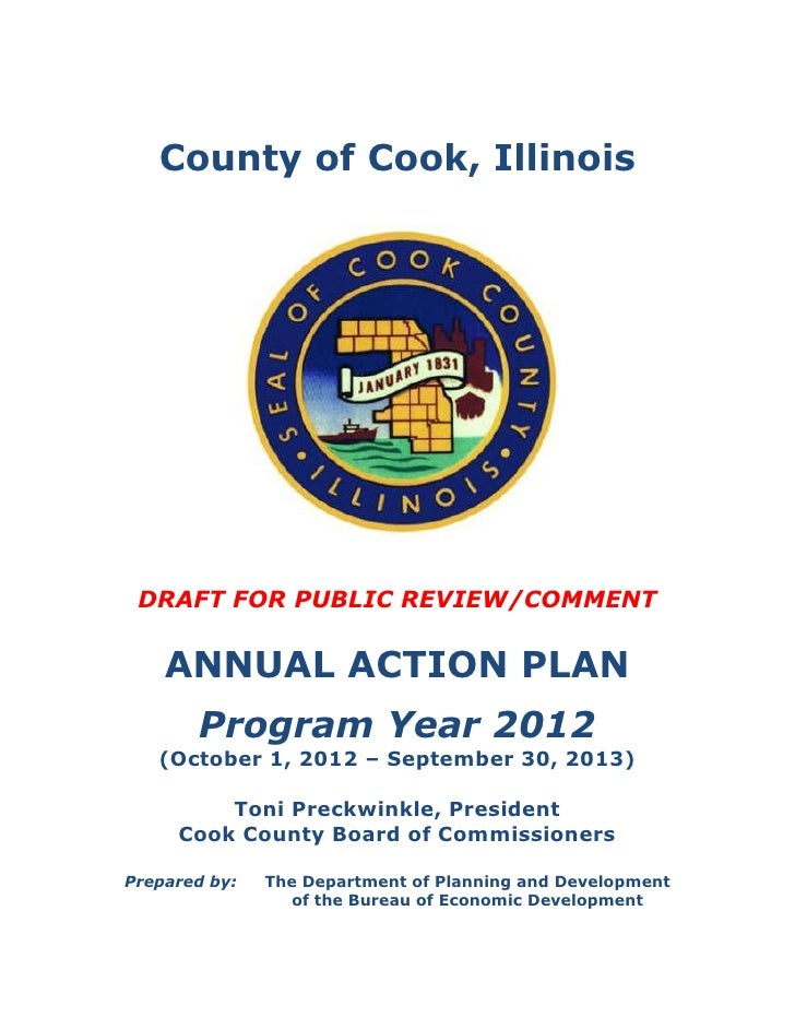 County of Cook, Illinois DRAFT FOR PUBLIC REVIEW/COMMENT    ANNUAL ACTION PLAN       Program Year 2012   (October 1, 2012 ...