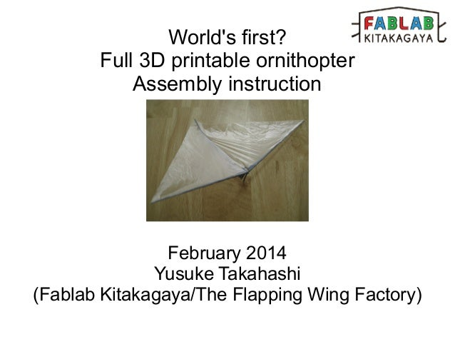 "World's first? A full 3d printed ornithopter ""Flying Pants"" Assembly instruction"