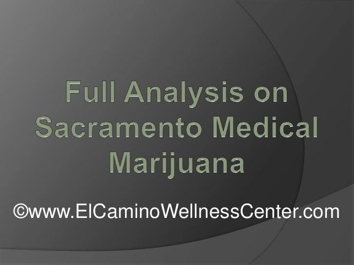 Full Analysis on Sacramento Medical Marijuana