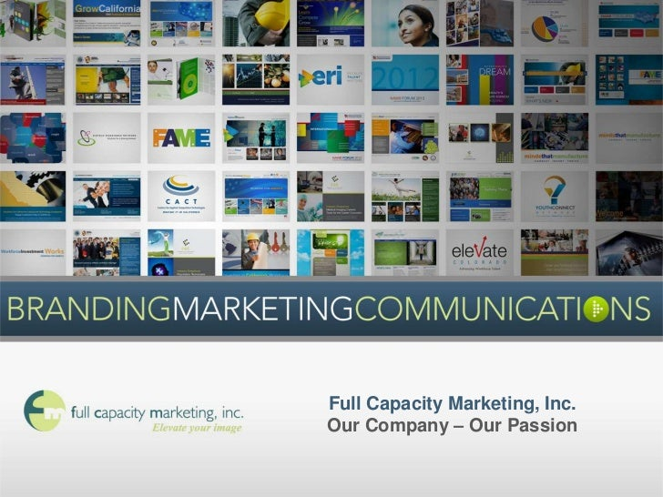 Full Capacity Marketing: Our Company - Our Passion