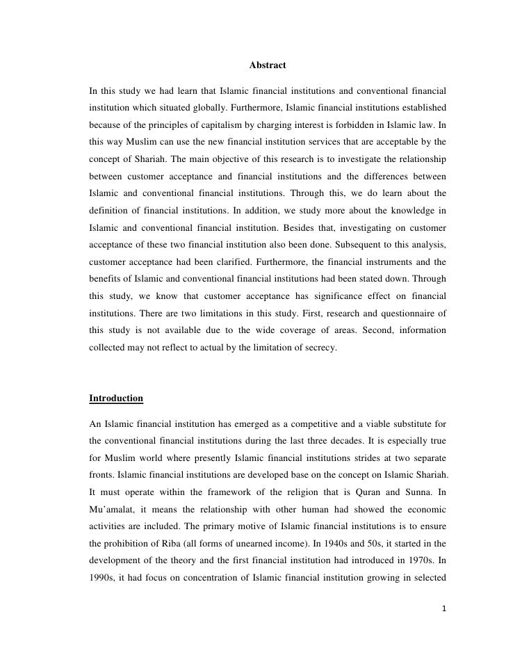 AbstractIn this study we had learn that Islamic financial institutions and conventional financialinstitution which situate...