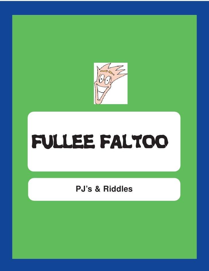 FFUULLLLEEEE FFAALLTTOOOO PJ's & Riddles