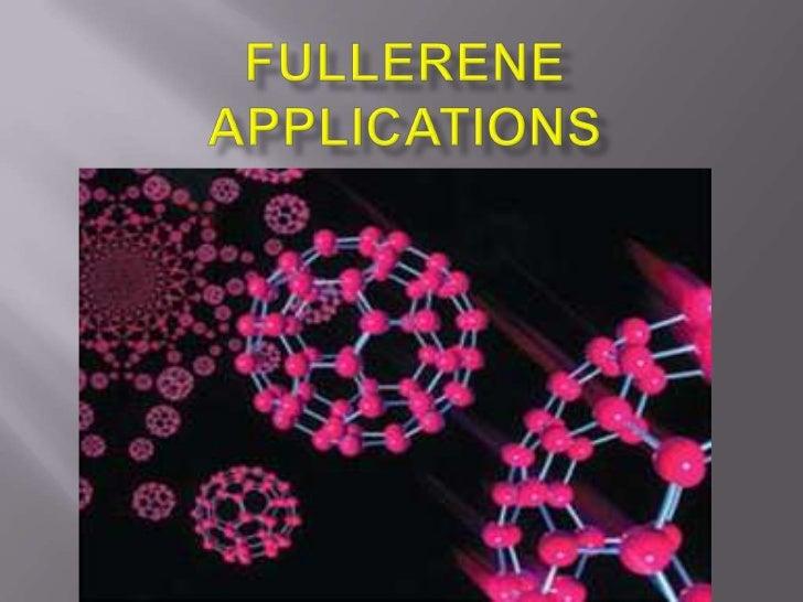 Fullerenes applications