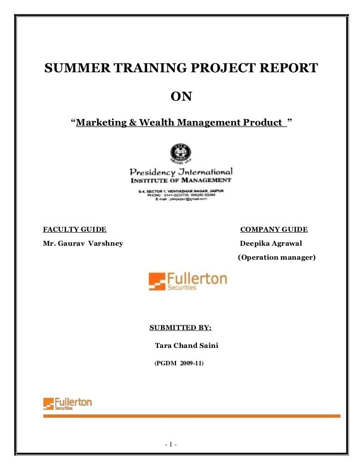 """SUMMER TRAINING PROJECT REPORT                           ON      """"Marketing & Wealth Management Product """"FACULTY GUIDE    ..."""