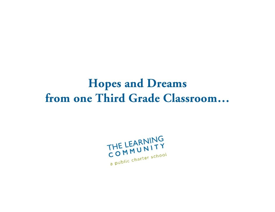 Hopes and Dreams from one Third Grade Classroom…