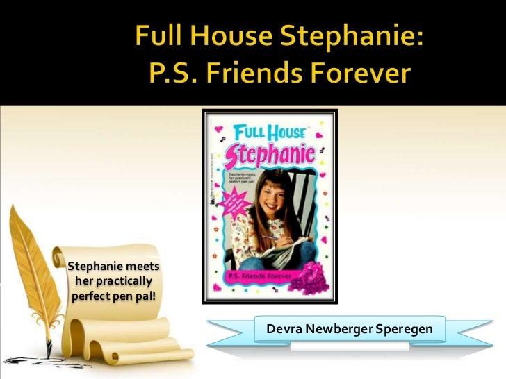 Stephanie meets  her practically perfect pen pal!                    Devra Newberger Speregen