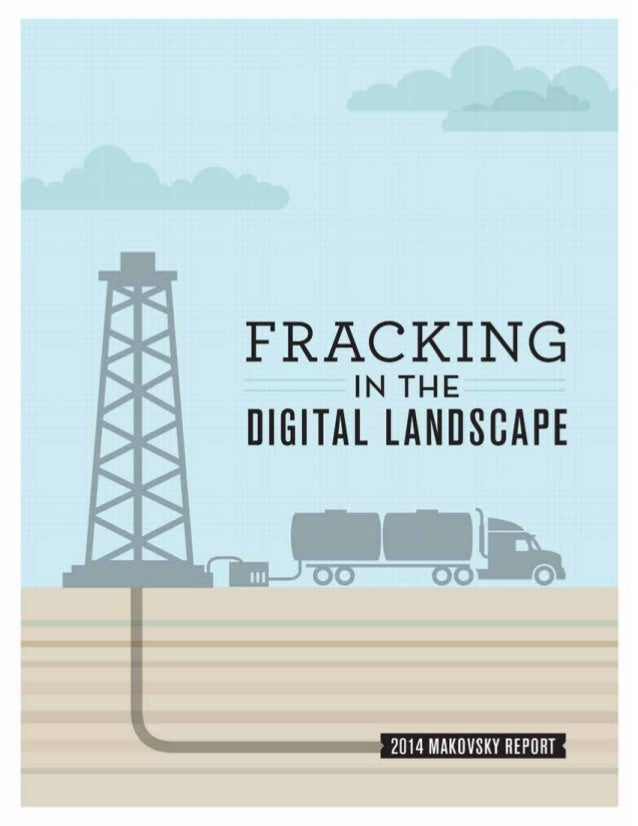 Makovsky Report: Fracking in the Digital Landscape