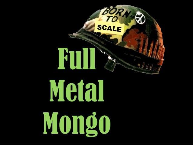 Full metal mongo