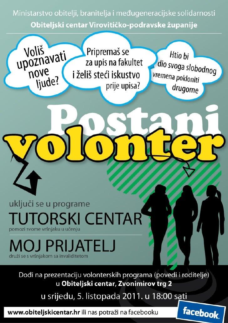 Postani volonter - plakat 2011./2012.